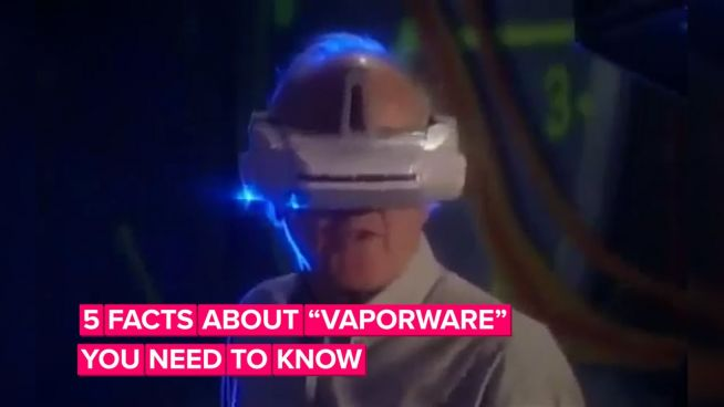 5 facts about vaporware that'll make you sound like a pro