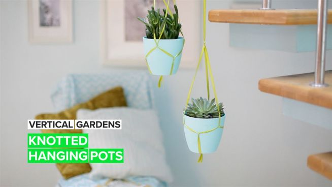 Vertical Gardens: Knotted Hanging Pots