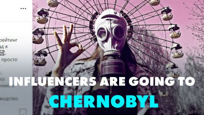 Chernobyl is the new hot spot for influencers