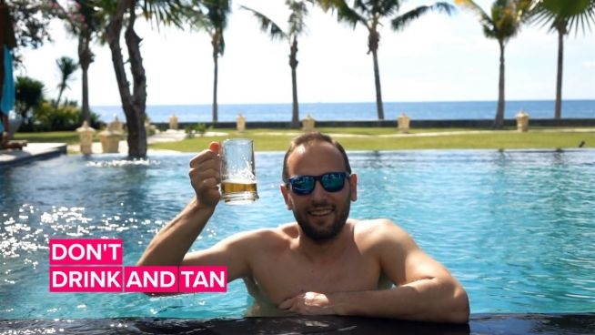 Friends don't let friends drink and tan… here's why